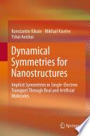 Dynamical Symmetries for Nanostructures