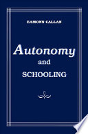 Read Online Autonomy and Schooling For Free