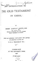 An Introduction to the Old Testament in Greek  The history of the Greek Old Testament and of its transmission