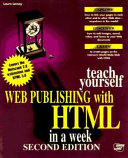 Teach Yourself Web Publishing With Html 3 0 In A Week