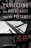 Projecting the Holocaust Into the Present