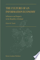 The Culture of an Information Economy