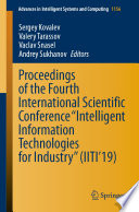"Proceedings of the Fourth International Scientific Conference ""Intelligent Information Technologies for Industry"" (IITI'19)"