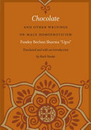 Chocolate and Other Writings on Male Homoeroticism