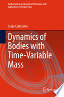 Dynamics of Bodies with Time Variable Mass