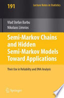 Semi Markov Chains and Hidden Semi Markov Models toward Applications