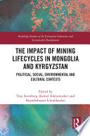 The Impact of Mining Lifecycles in Mongolia and Kyrgyzstan