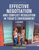 Effective Conflict and Negotiation in Today s Changing Environments  First Edition