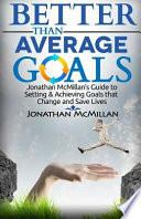 Better Than Average Goals
