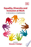 Equality  Diversity and Inclusion at Work