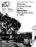 Current Housing Reports American Housing Survey For The Milwaukee Metropolitan Area 1994