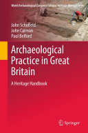 Archaeological Practice in Great Britain