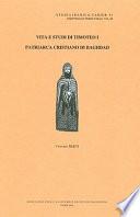Vita e studi di Timoteo I, 823, patriarca cristiano di Baghdad
