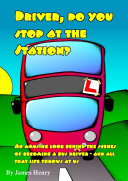 Driver, do you stop at the station