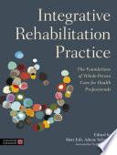 Integrative Rehabilitation Practice