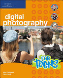 Digital Photography for Teens