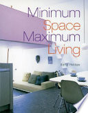 Minimum Space, Maximum Living