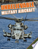 Unbelievable Military Aircraft