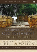 A Survey of the Old Testament Video Lectures Book PDF