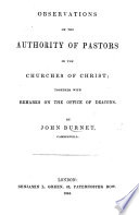 Observations on the Authority of Pastors in the Churches of Christ  Together with Remarks on the Office of Deacons