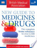 BMA New Guide to Medicines and Drugs (7th Edition)
