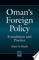 Oman S Foreign Policy Foundation And Practice