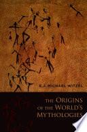 The Origins of the World s Mythologies Book