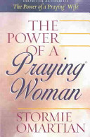 The Power of a Praying Woman - Stormie Omartian - Google Books