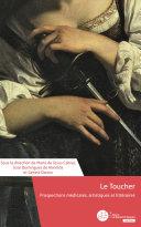 Pdf Le Toucher, prospections médicales, artistiques et littéraires Telecharger