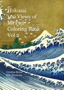 Hokusai 100 Views of Mt Fuji Coloring Book Vol 2