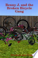 Benny J And The Broken Bicycle Gang