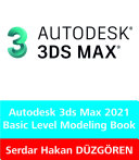 3ds Max 2021 Basic Level Modeling Book
