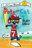 Pete the Cat  Play Ball  Book PDF