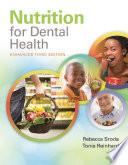 """Nutrition for Dental Health: A Guide for the Dental Professional, Enhanced Edition"" by Rebecca Sroda, Tonia Reinhard"