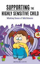 Supporting the Highly Sensitive Child