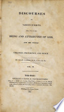 Discourses on Various Subjects  Relative to the Being and Attributes of God