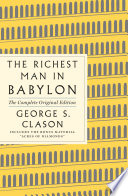 The Richest Man in Babylon: The Complete Original Edition