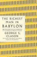 The Richest Man in Babylon  The Complete Original Edition Book