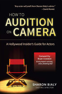 How To Audition On Camera  A Hollywood Insider s Guide for Actors
