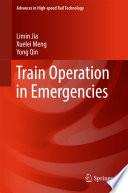 Train Operation in Emergencies