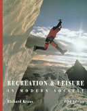 Recreation And Leisure In Modern Society Book PDF