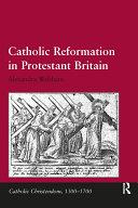 Catholic Reformation in Protestant Britain Pdf/ePub eBook