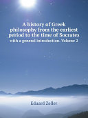 A history of Greek philosophy from the earliest period to the time of Socrates [Pdf/ePub] eBook