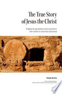 The True Story of Jesus the Christ
