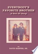 Everybody S Favorite Brother A Real Dc Story