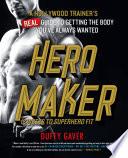 Hero Maker  12 Weeks to Superhero Fit
