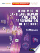 A Primer In Cartilage Repair And Joint Preservation Of The Knee E Book Book PDF