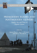 Premodern Rulers and Postmodern Viewers Pdf/ePub eBook