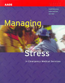 Managing Stress in Emergency Medical Services