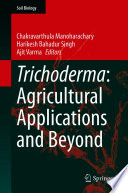 Trichoderma  Agricultural Applications and Beyond Book